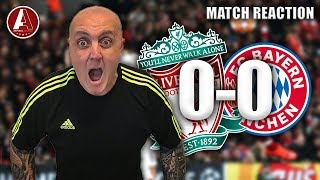 CAN THE REAL LFC PLEASE STAND UP?! | Liverpool 0-0 Bayern Munich Instant Match Reaction