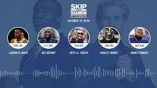 UNDISPUTED Audio Podcast (10.10.18) with Skip Bayless, Shannon Sharpe & Jenny Taft | UNDISPUTED