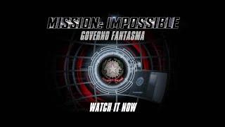 Mission impossible   Governo Fantasma