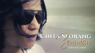 Febian - Cinta Seorang Seniman (Official Music Video)