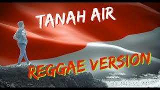 TANAH AIR REGGAE VERSION BY VINISOKICOVER