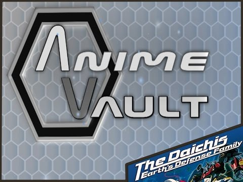 Anime Vault: The Daichis - Earth Defence Family