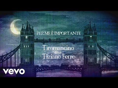 Tiromancino - Per Me è Importante (Official Video) Ft. Tiziano Ferro