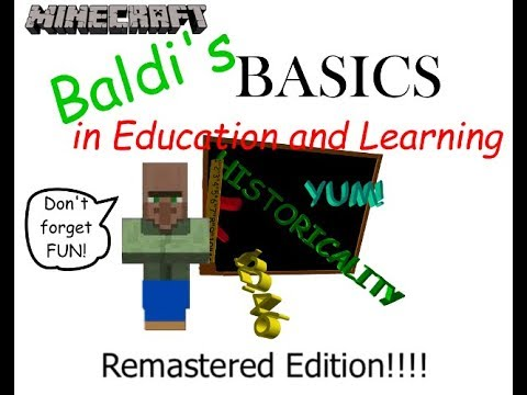 (MineCraft) Baldis Basics in Education and Learning Part 1 (Remastered)