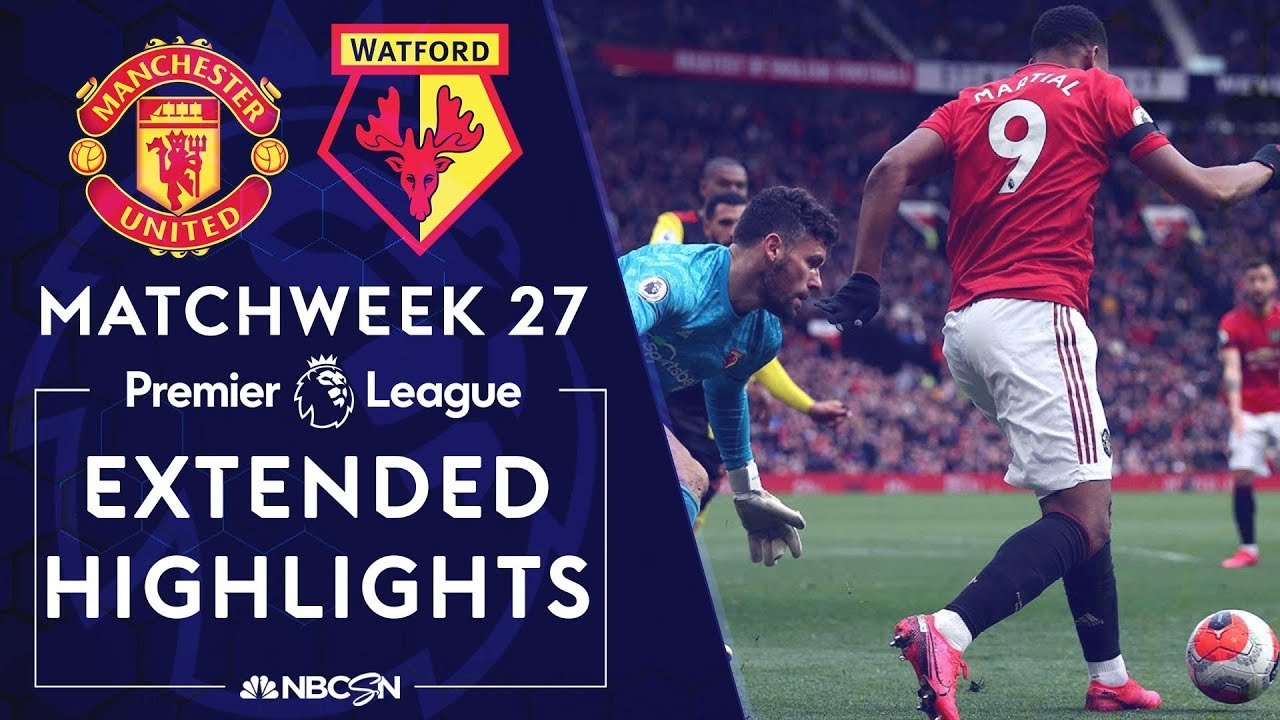 Manchester United V Watford Premier League Highlights 2 23 2020 Nbc Sports Youtube