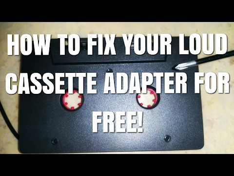 Here Is How To Fix A Loud Cassette Adapter For Free