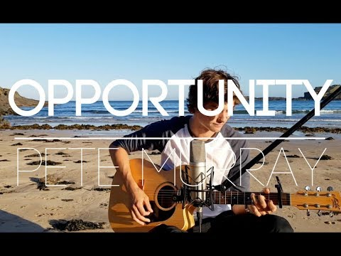 Opportunity by Pete Murray - (Cover Giles)