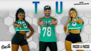 Vídeo Aula - Tu - Alok, Matheus & Kauan - Dan-Sa / Daniel Saboya (Coreografia)