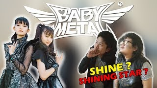REACTS TO BABYMETAL - Shine / The Shining / Shining Star ??? |  INDONESIA