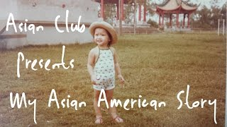 Asian Club | My Asian American Story