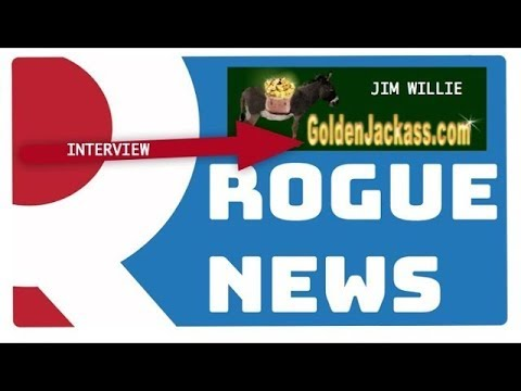 ROGUE NEWS Special Guest - Jim Willie
