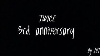 [SOT] TWICE 3rd anniversary