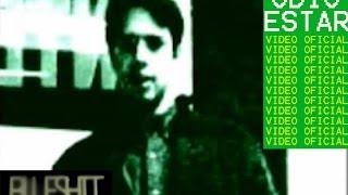"""Blueshit-----Odio estar (Official vídeo) """"El otro Rock en Chihuahua""""""""Rock Mexicano""""""""Indie en Mexico"""""""