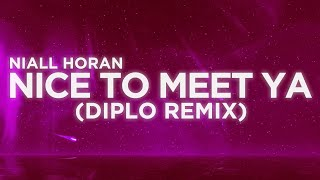 ​Niall Horan - ​Nice to Meet Ya Diplo Remix (Lyrics Video) | Nabis Lyrics