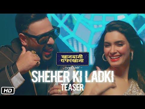 Download Lagu  Sheher Ki Ladki Teaser | Khandaani Shafakhana | Tanisk Bagchi Badshah Tulsi Kumar  Diana Penty Mp3 Free