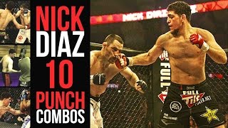 NICK DIAZ 10 PUNCH COMBOS !!!