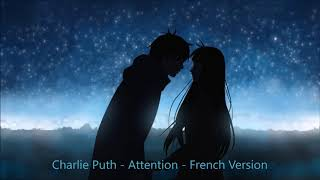 Charlie Puth | Attention| French Version