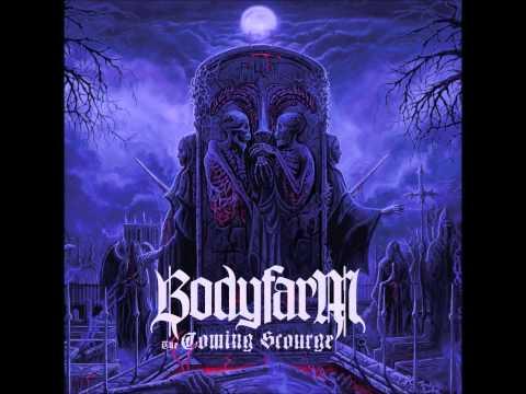 Bodyfarm - The Well Of Decay