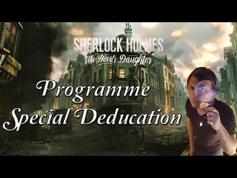 sherlock holmes : Programme Special D'education | 04 Let's Play FR