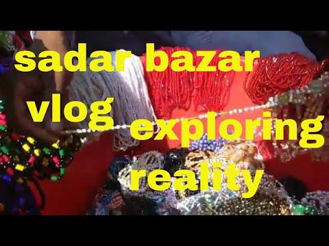 Sadar bazar vlog   Awesome stuff   retail at wholesale price