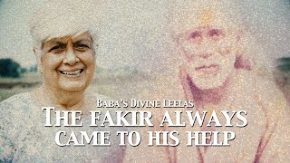 The Fakir Always Came To His Help | Sai Baba's Divine Leelas