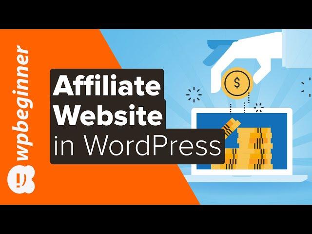 How to Create an Affiliate Marketing Website in WordPress