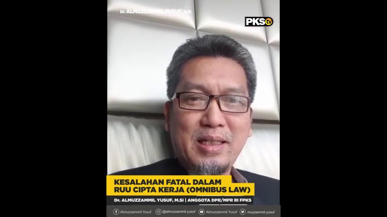 Almuzamil Yusuf Kritik : Kesalahan Fatal RUU Cipta Kerja ...