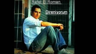 Rafet El Roman Direniyorum [HQ]