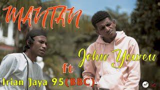 Download MANTAN - Irian Jaya 95 (BBC) Ft John Yewen