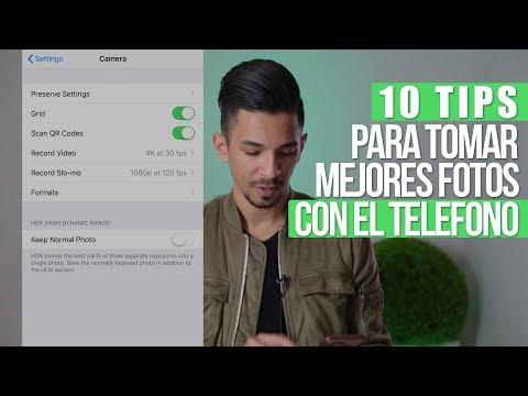 10 TIPS - COMO TOMAR MEJORES FOTOS CON TU TELEFONO - 2018