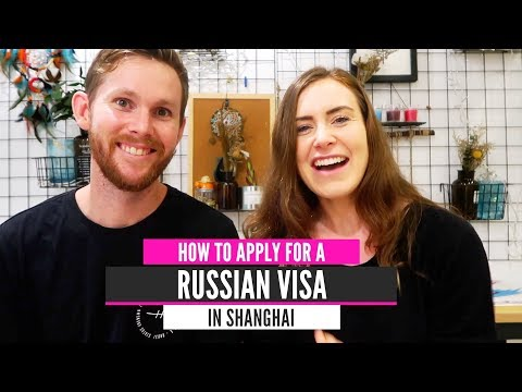 How To Get A Russian Visa In China | China Travel Guide