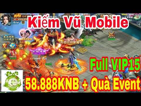 Game Private Kiếm Vũ | Android & IOS | Free Full VIP15 – 58.888KNB + Quà Event