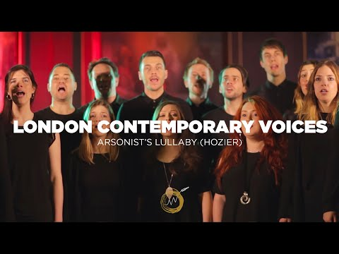 Hozier - Arsonist's Lullabye - London Contemporary Voices (Naked Noise Session)