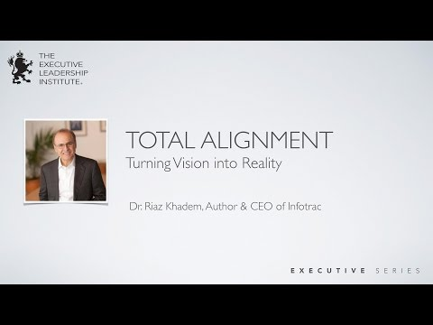 Total Alignment Turning Vision into Reality
