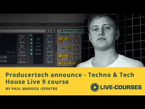 Techno & Tech House Production in Live - New Producertech course by Paul Maddox #1