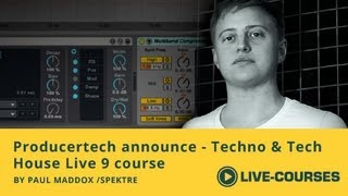 Techno Tech House Production in Live - New Producertech course by Paul Maddox