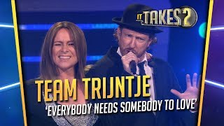 It Takes 2: Team Trijntje zingt Everybody Needs Somebody To Love