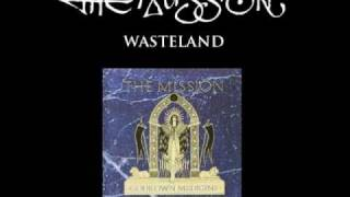 Wasteland (original) HQ  - The Mission UK
