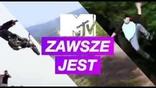 MTV - Zawsze jest, Zawsze niesamowite, Zawsze włączone