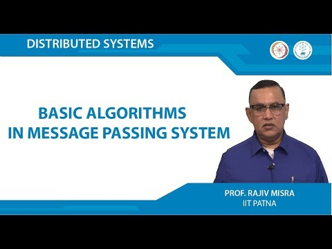 Lecture 02 - Basic Algorithms in Message Passing System