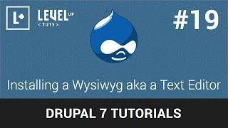 Drupal Tutorials #19 - Installing a Wysiwyg aka a Text Editor