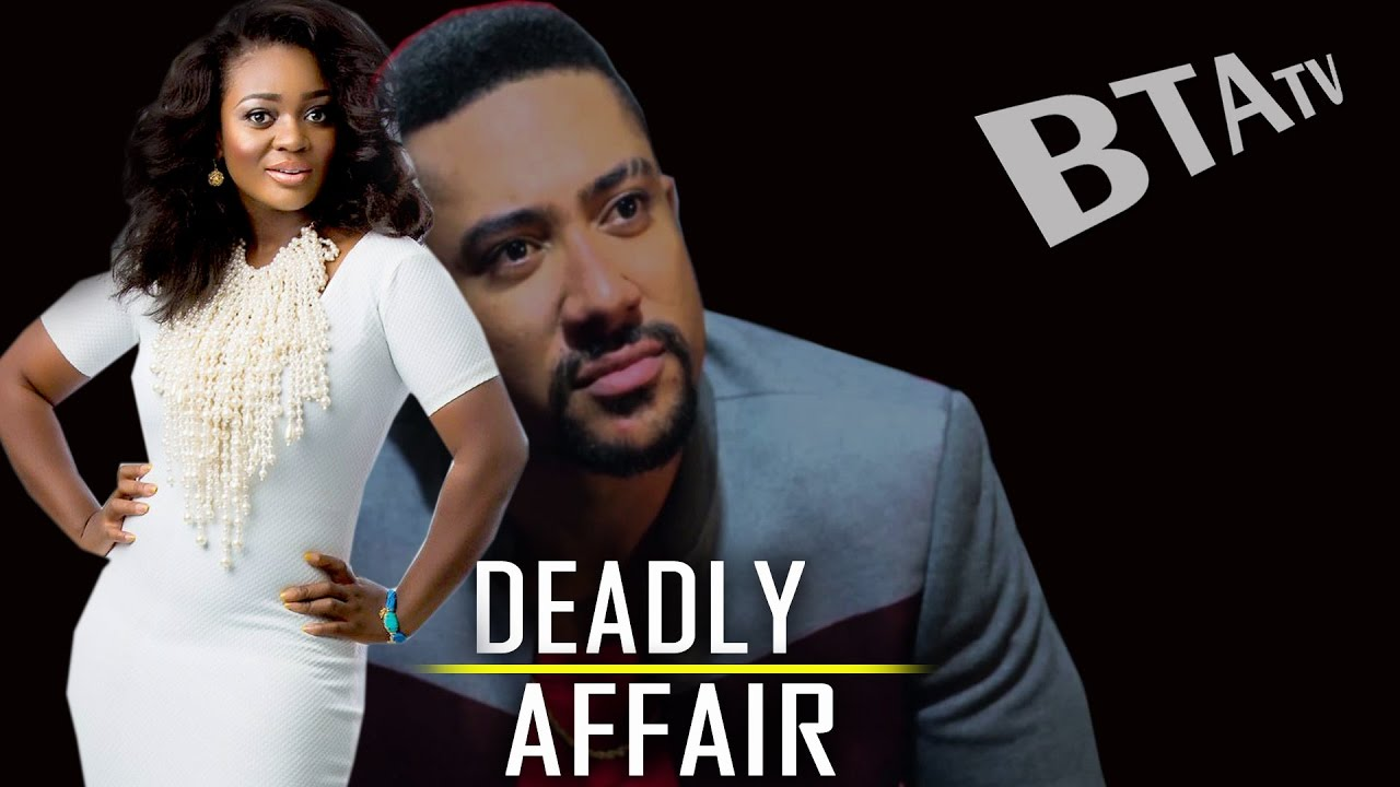 Download DEADLY AFFAIR - LATEST NOLLYWOOD BLOCKBUSTER STARRING JACKIE APPIAH, MAJID MICHEL