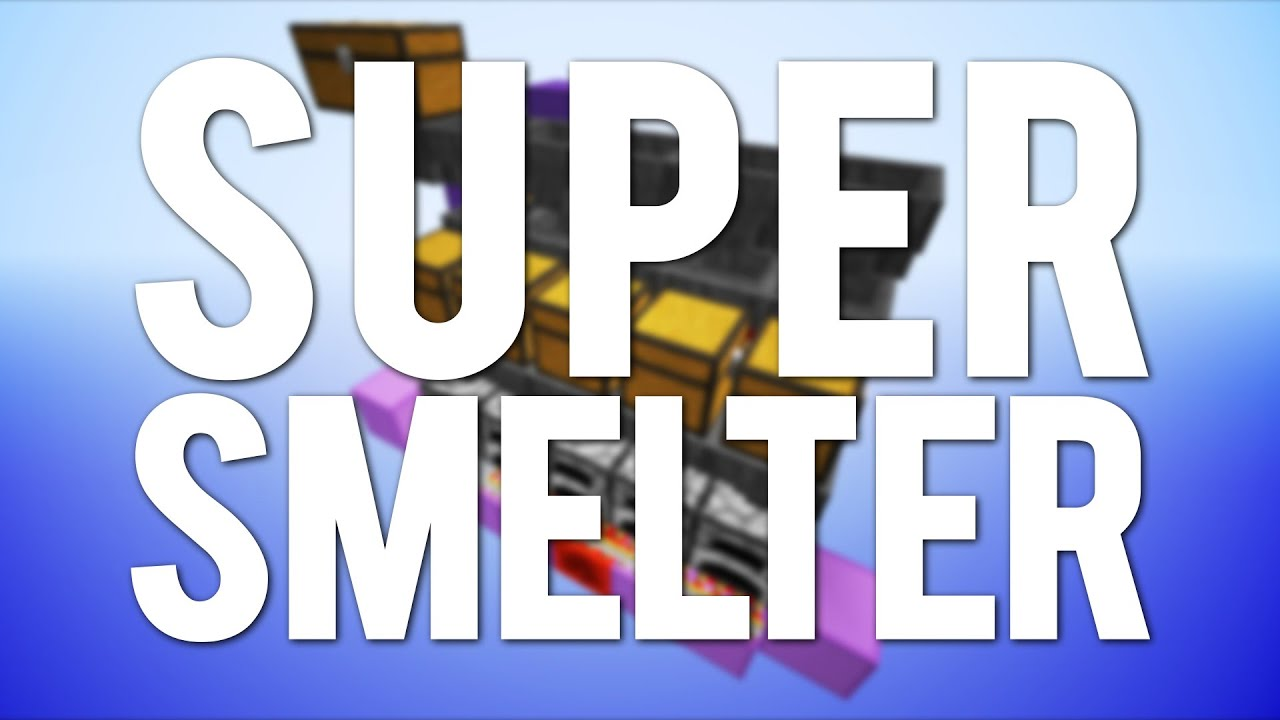 Minecraft The Super Smelter Tutorial YouTube