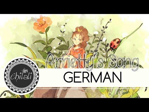 Arrietty ED『Arrietty's Song』◊ GERMAN ◊ Chila