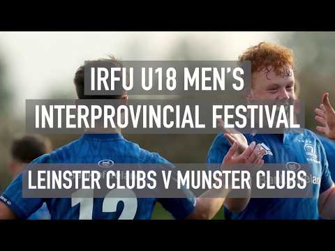 Leinster U18 Clubs v Munster U18 Clubs: 2019 IRFU U18 Men's Interprovincial Festival