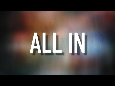 All In - [Lyric Video] Matthew West