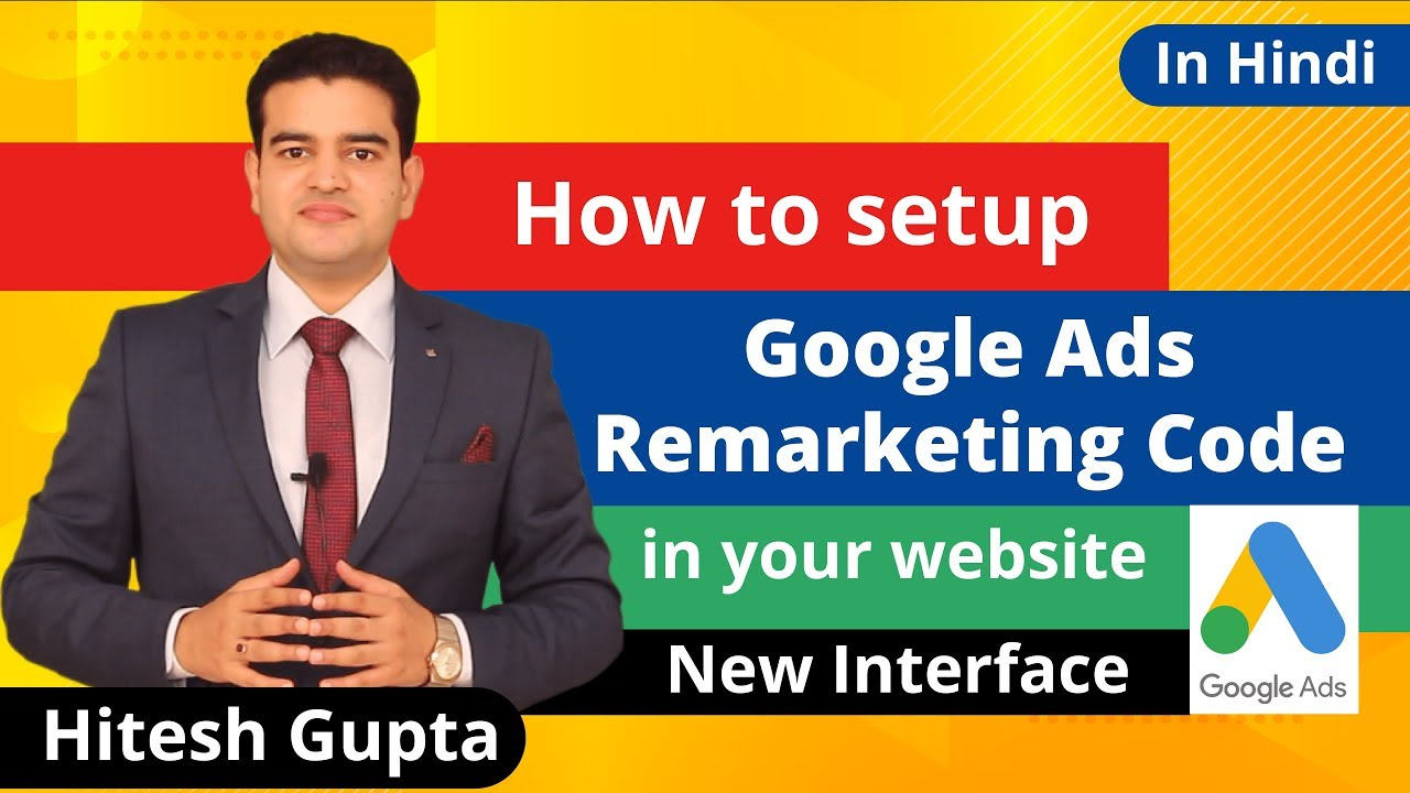How To Setup Google Ads Remarketing Code In Website Tutorial In Hindi 2019
