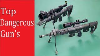 Top Most Dangerous Guns In The World | Best Guns | Powerfull Guns