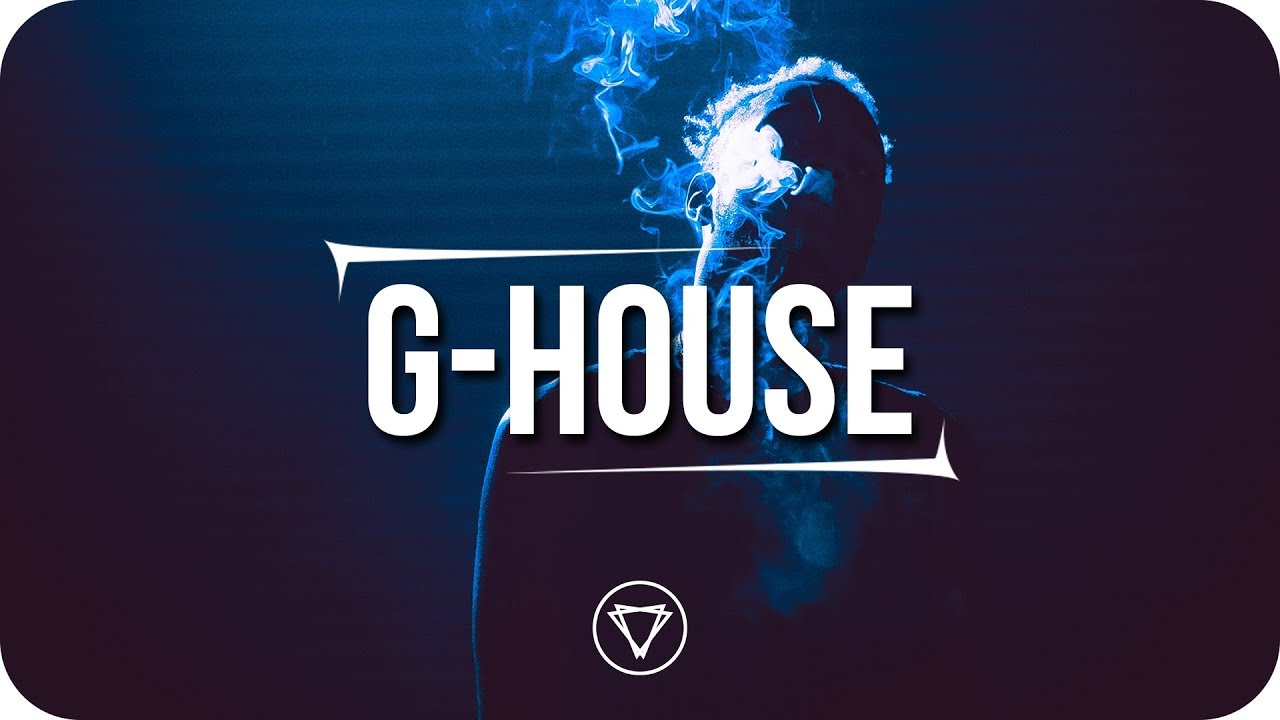 G House G House Mix 2018 Vol 1 Grsly