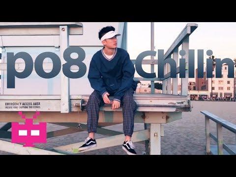 🌴 PO8 - Chillin' 🌴  [ Music Video ] 洛杉矶中文说唱